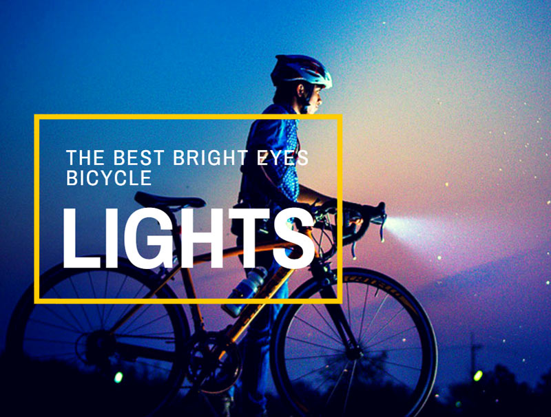The Best Bright Eyes Bicycle Lights