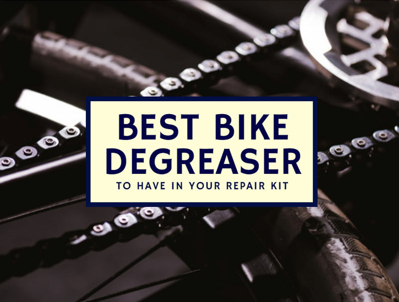 Best Bike Degreaser To Have In Your Repair Kit