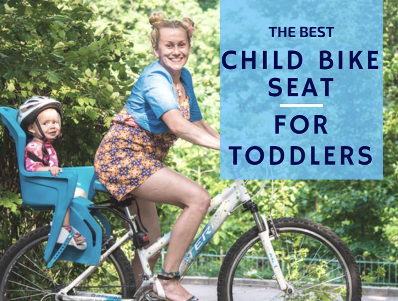 The Best Child Bike Seat For Toddlers Biking Expert