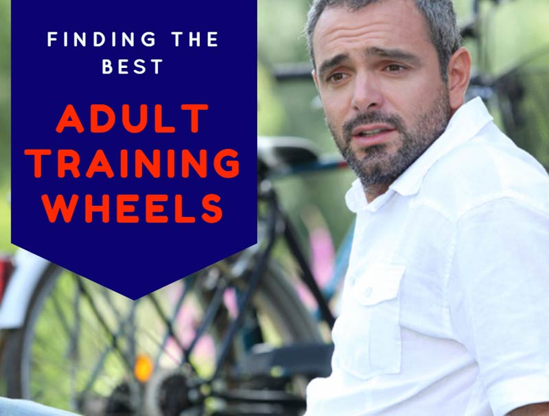 Finding The Best Adult Training Wheels
