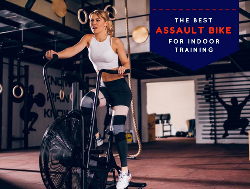 The Best Assault Bike For Indoor Training