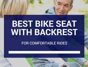 Finding The Best Bike Seat With Backrest For Comfortable Rides