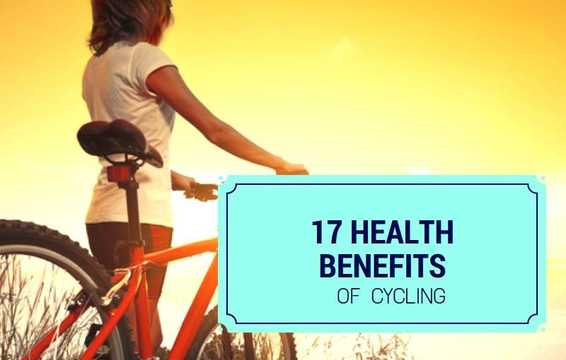 17 Health Benefits Of Cycling