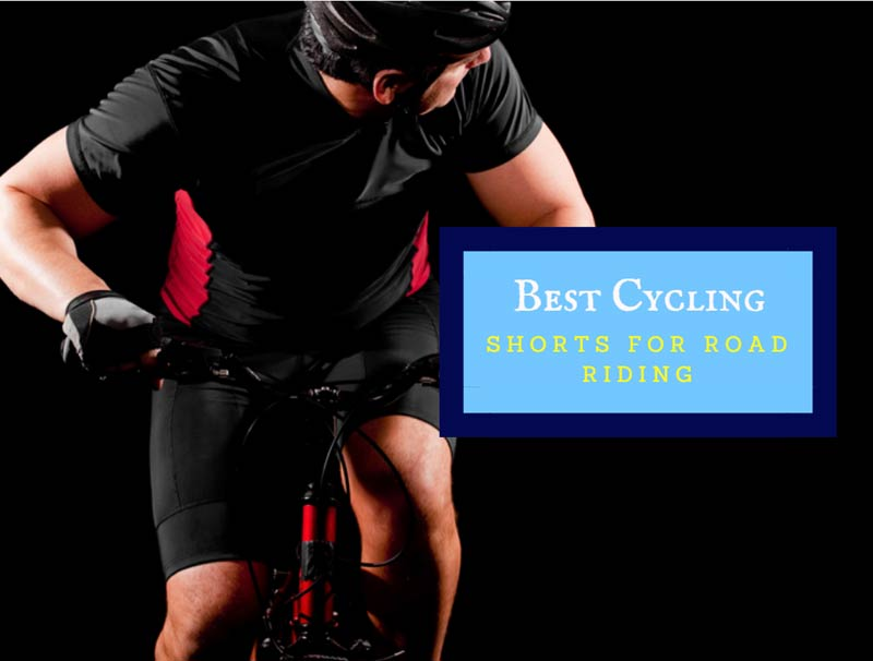 Best Cycling Shorts For Road Riding